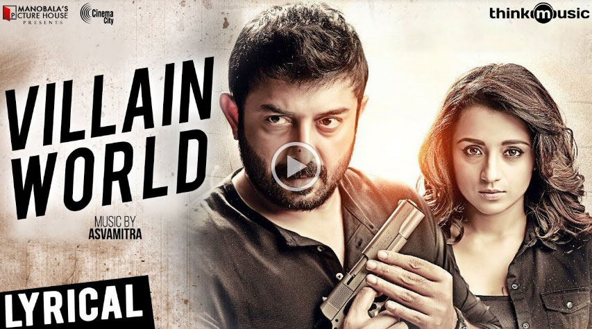 'Sathuranga Vettai 2' Villain World Song and Lyrics