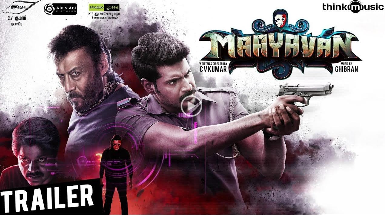 Maayavan Movie Trailer